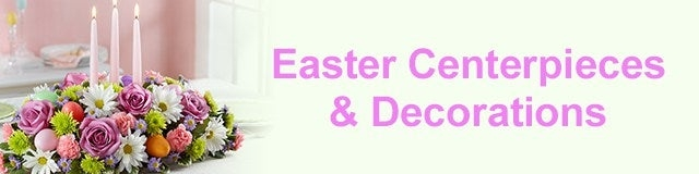 Easter Centerpieces & Decorations