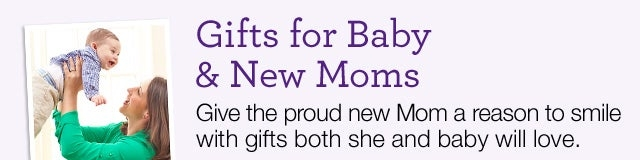 Gifts for Baby & New Moms