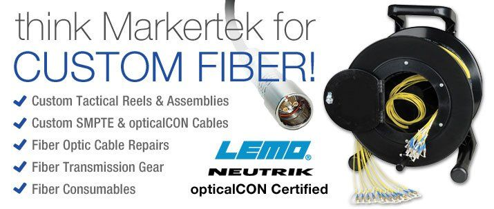 think Markertek for Custom Fiber